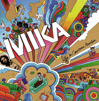 Mika- Life In Cartoon Motion2007/Mika-The Boy Who Knew Too Much 2009