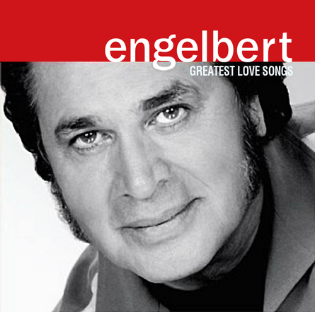 Engelbert Humperdinck - Love Songs & Ballads