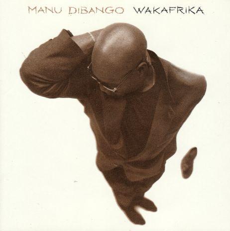 Мои любимые коммунисты MANU DIBANGO 1994 WAKAFRIKA