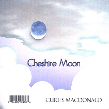 relaxmusic: Curtis Macdonald - Cheshire Moon [