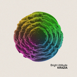Bright Attitude compiled by Krazia (2010) leftfield, pop, indie, nu wave
