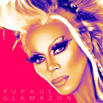 RU PAUL - GLAMAZON
