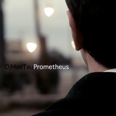 Dj Max Tau — Prometheus