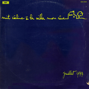 Nuit Câline à la Villa Mon Rêve - Juillet 1977
