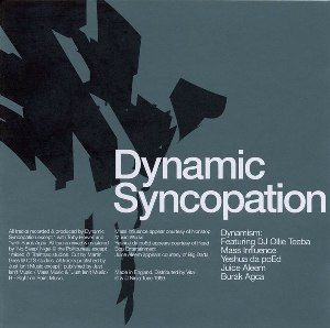 Dynamic Syncopation - Dynamism (1999) & In The Red (2002) / old school beat, hip-hop, ninja tune