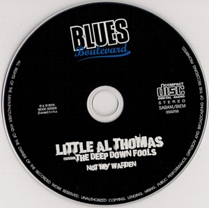 Little Al Thomas & The Deep Down Fools - Not My Warden (2010) / Chicago Blues