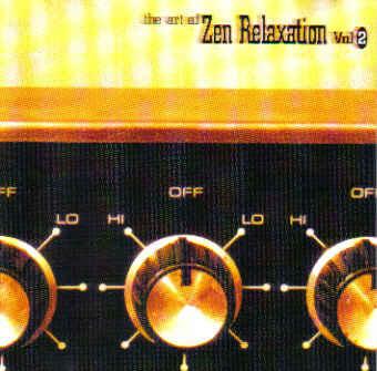 VA - The Art Of Zen Relaxation 2CD (2000-2001) / Trip-Hop, Future Jazz, Electronic