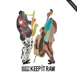 DJ Dusty - Keep It Raw (2009) / acid jazz, future jazz, electronic, latin