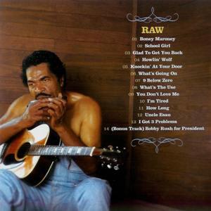 Bobby Rush - Raw (2006) / blues