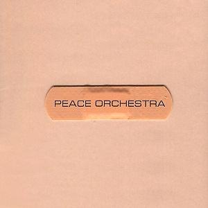Peace Orchestra – 2 CD (1999, 2002) / downtempo, trip-hop, future jazz, downbeat