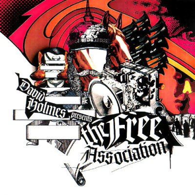 David Holmes Presents The Free Association & David Holmes-Holy Pictures (2003,2008) Electronic, Downtempo, Trip-Hop, Indie