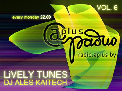 Ales Kaitech - Lively Tunes Vol. 6