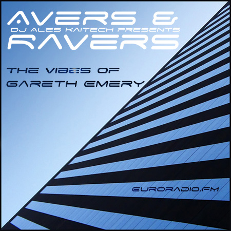 Ales Kaitech - Avers & Ravers - The Vibes Of Gareth Emery