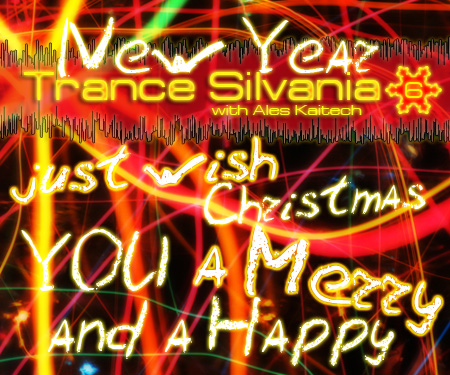 Ales Kaitech - Trance-Silvania Vol. 6 | Merry Christmas edition