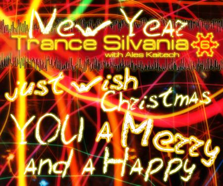 Ales Kaitech - Trance-Silvania Vol. 6 | Merry Christmas edition