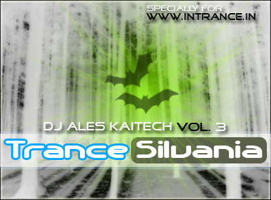 Aleś Kaitech - Trance-Silvania. Vol.3 - Special for inTRANCE.in