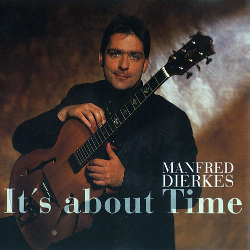 (Jazz / Instrumental / Solo Guitar) [CD] Manfred Dierkes - It's About Time - 1999, WavPack (iso.wv), lossless