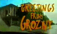 Greetings from Grozny
