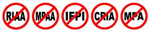 Stop RIAA/MPAA/IMPI/CRIA/MPA!