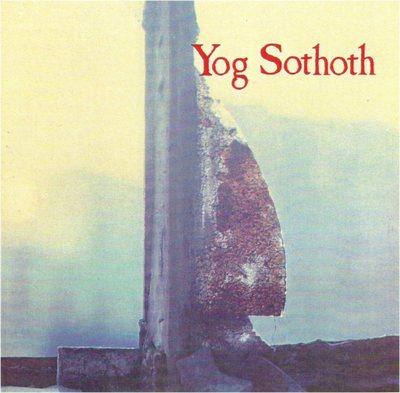Yog Sothoth, 1984